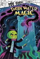 Cover for Dark Water Magic by John Sazaklis