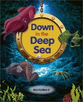 Cover for Reading Planet: Astro - Down in the Deep Sea - Mercury/Purple band by Ben Hubbard