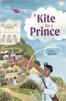 Cover for Reading Planet: Astro - A Kite for a Prince - Earth/White band by Chitra Soundar