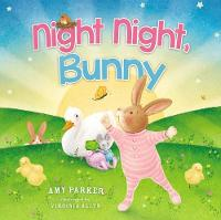 Cover for Night Night, Bunny by Amy Parker