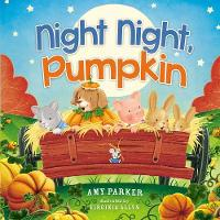 Cover for Night Night, Pumpkin by Amy Parker