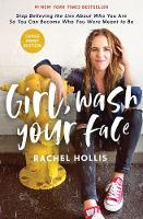 Cover for Girl, Wash Your Face Large Print  by Rachel Hollis