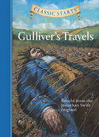 Cover for Classic Starts (R): Gulliver's Travels Retold from the Jonathan Swift Original by Jonathan Swift, Arthur Pober