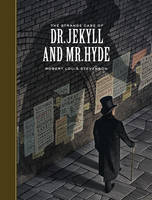 Cover for The Strange Case of Dr. Jekyll and Mr. Hyde (Sterling Unabridged Classics) by Robert Louis Stevenson, Arthur Pober
