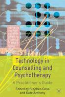 Cover for Technology in Counselling and Psychotherapy  by Kate Anthony