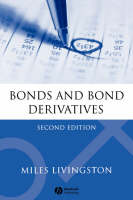 Cover for Bonds and Bond Derivatives by Miles Livingston