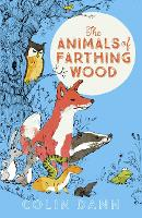 Cover for The Animals of Farthing Wood Modern Classic by Colin Dann