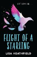 Cover for Flight of a Starling by Lisa Heathfield