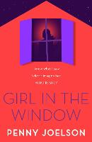 Cover for Girl in the Window by Penny Joelson