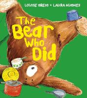 Cover for The Bear Who Did by Louise Greig