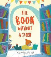 Cover for The Book Without a Story by Carolina Rabei