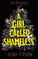 Cover for A Girl Called Shameless by Laura Steven