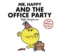 Cover for Mr. Happy and the Office Party by Liz Bankes, Lizzie Daykin, Sarah Daykin