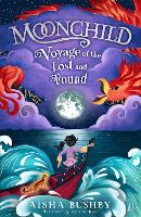 Cover for Moonchild: Voyage of the Lost and Found by Aisha Bushby