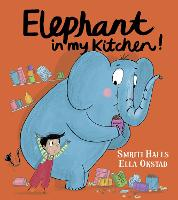 Cover for Elephant In My Kitchen! by Smriti Halls