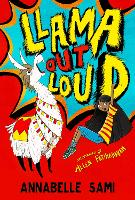 Cover for Llama Out Loud! by Annabelle Sami