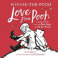 Cover for Winnie-the-Pooh: Love From Pooh by A. A. Milne