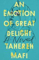 Cover for An Emotion Of Great Delight by Tahereh Mafi
