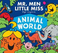 Cover for Mr. Men Little Miss Animal World by Adam Hargreaves