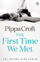 Cover for The First Time We Met  by Pippa Croft