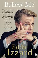 Cover for Believe Me  by Eddie Izzard