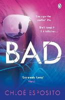 Cover for Bad  by Chloe Esposito