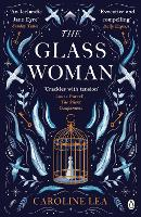 Cover for The Glass Woman by Caroline Lea