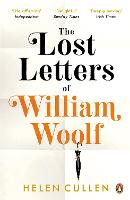 Cover for The Lost Letters of William Woolf  by Helen Cullen