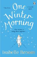 Cover for One Winter Morning  by Isabelle Broom