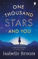 Cover for One Thousand Stars and You by Isabelle Broom