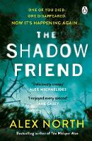 Cover for The Shadow Friend by Alex North