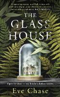 Cover for The Glass House by Eve Chase