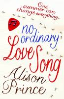 Cover for No Ordinary Love Song by Alison Prince