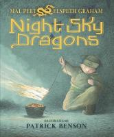 Cover for Night Sky Dragons by Mal Peet, Elspeth Graham