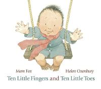 Cover for Ten Little Fingers and Ten Little Toes by Mem Fox
