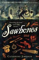 Cover for Sawbones by Catherine Johnson, Royston Knipe