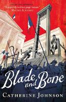 Cover for Blade and Bone by Catherine Johnson, Royston Knipe