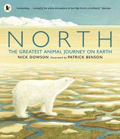 Cover for North The Greatest Animal Journey on Earth by Nick Dowson