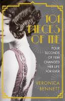 Cover for 101 Pieces of Me by Veronica Bennett
