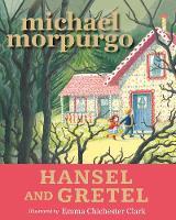 Cover for Hansel and Gretel by Sir Michael Morpurgo