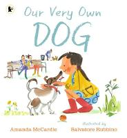 Cover for Our Very Own Dog Taking Care of Your First Pet by Amanda McCardie