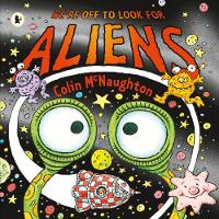 Cover for We're Off to Look for Aliens by Colin McNaughton
