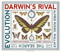 Cover for Darwin's Rival: Alfred Russel Wallace and the Search for Evolution by Christiane Dorion