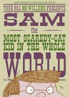 Cover for Sam, the Most Scaredy-cat Kid in the Whole World by Mo Willems