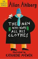 Cover for The Man Who Wore All His Clothes by Allan Ahlberg