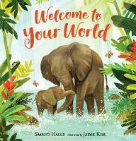 Cover for Welcome to Your World by Smriti Halls