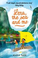 Cover for Lena, the Sea and Me by Maria Parr