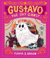 Cover for Gustavo, the Shy Ghost by Flavia Z. Drago