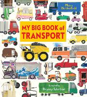 Cover for My Big Book of Transport by Moira Butterfield