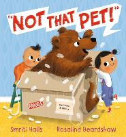 Cover for Not That Pet! by Smriti Halls